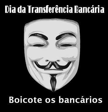 dia da transferencia bancaria boicote bancos